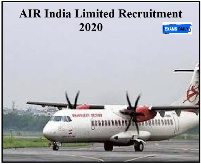 AIR India Limited Recruitment 2020