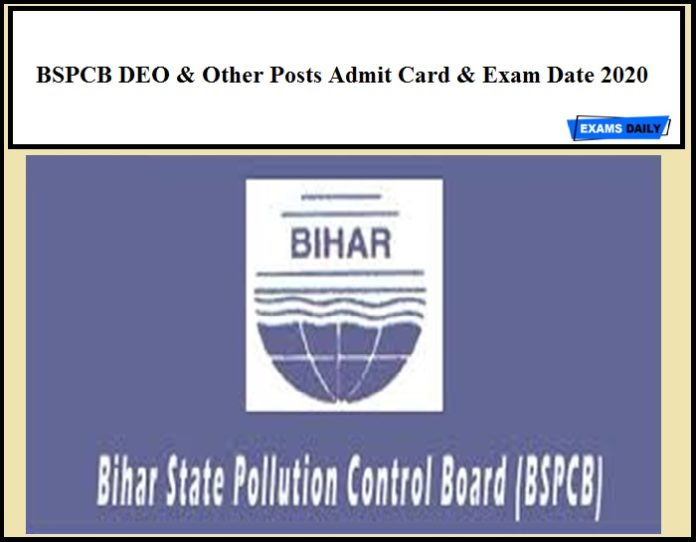 BSPCB DEO & Other Posts Admit Card & Exam Date 2020