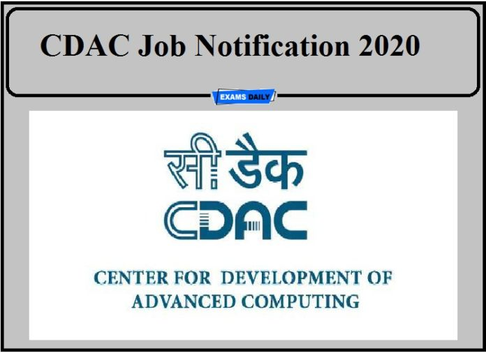 CDAC Job Notification 2020 Out- Apply Now!!!
