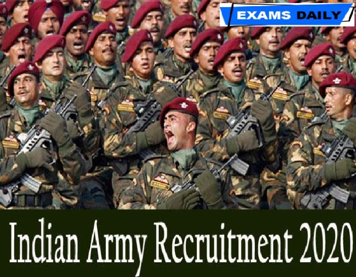 Indian Army Recruitment 2020 Out – Last Date for Apply Online Here!!!!