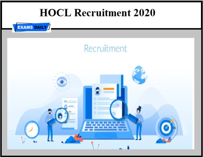 HOCL Recruitment 2020 OUT – Apply for Chairman & Other Vacancies Download Notification Here