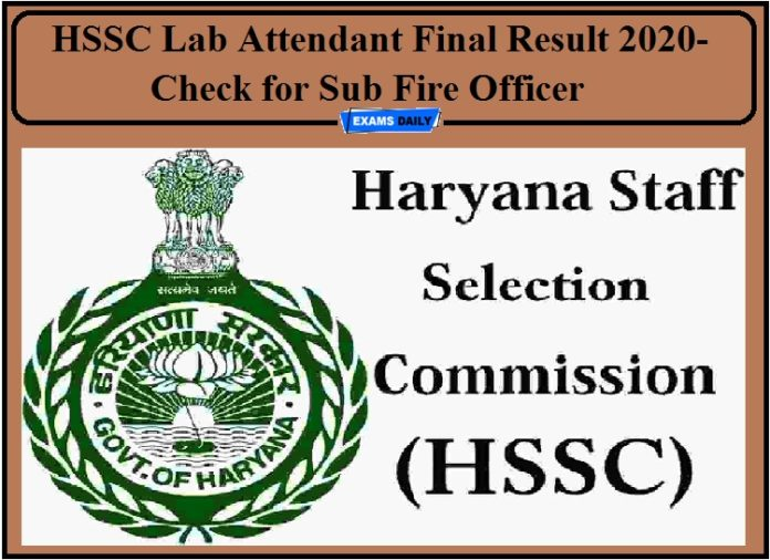 HSSC Lab Attendant Final Result 2020- Check for Sub Fire Officer!!!