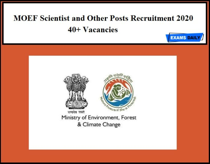 MOEF Scientist and Other Posts Recruitment 2020