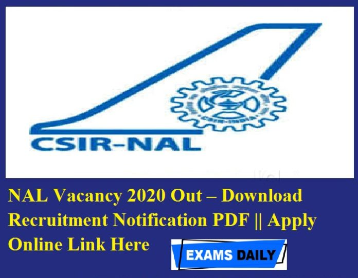 NAL Vacancy 2020 Out – Download Recruitment Notification PDF