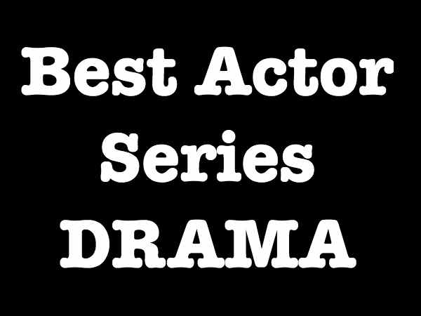 Best Actor Series - Drama