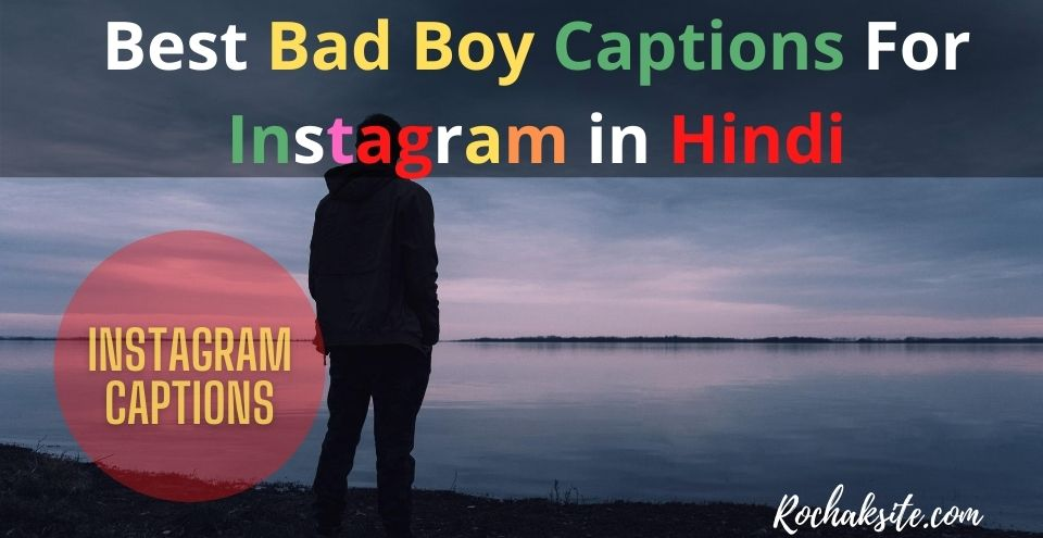 bad boy captions for instagram in hindi
