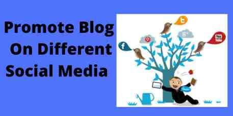 Promote Blog On Different Social Media