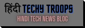 Hindi Techy Troops
