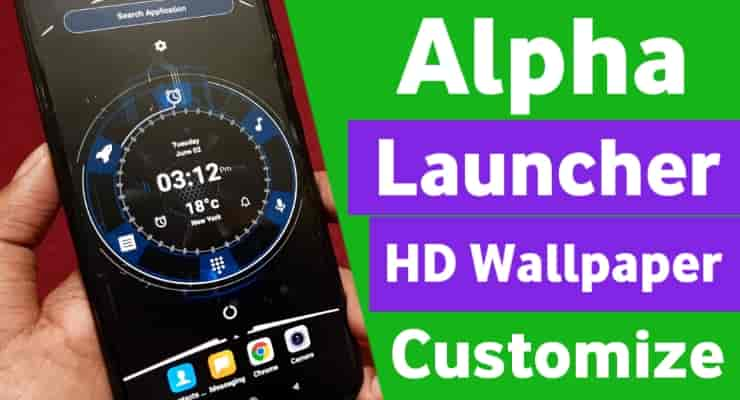 Alpha Launcher HD Wallpaper Customize DIY Theme