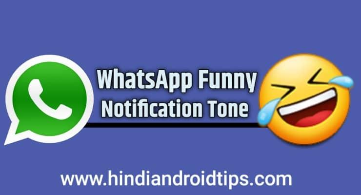Funny Whatsapp Notification Tone Download