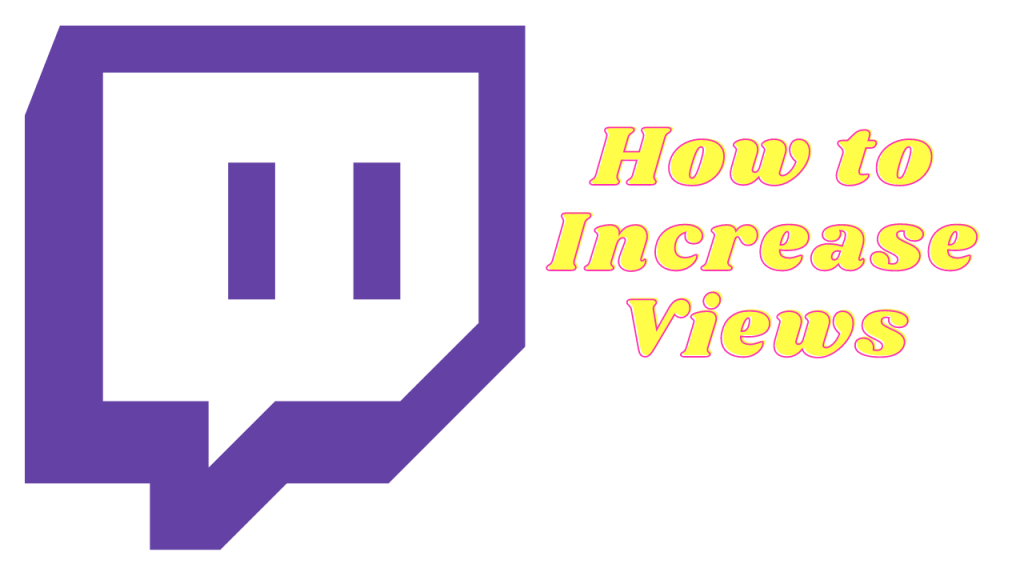 How to Increase Views