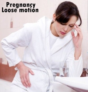 pregnancy loose motion