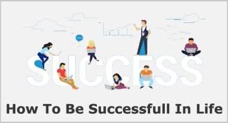 Life Me Success Kaise Ho ? Success Kaise Prapt Kare ?
