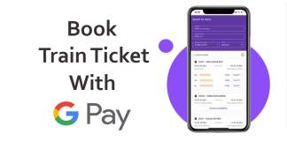 Google pay train booking