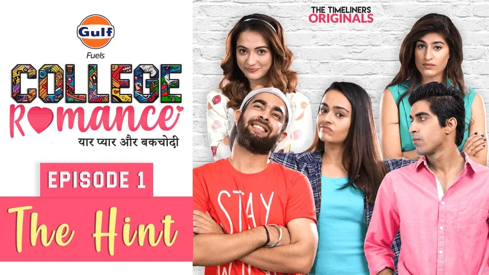 College Romance The timeliners hindi
