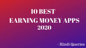 Earning Money Apps In Hindi 2020