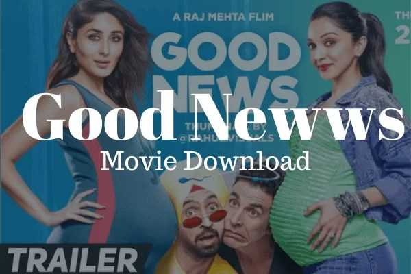 Bollywood Movie Download Good Newwz