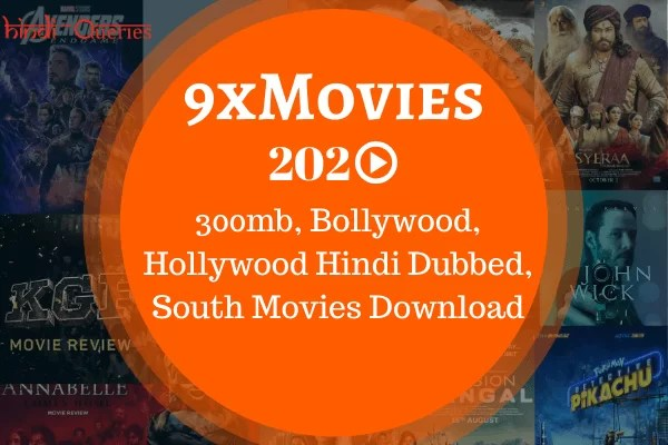 9xmovies 300mb Movies, Bollywood Movies, Hollywood Hindi Dubbed Movies, South Movies South Ki Film