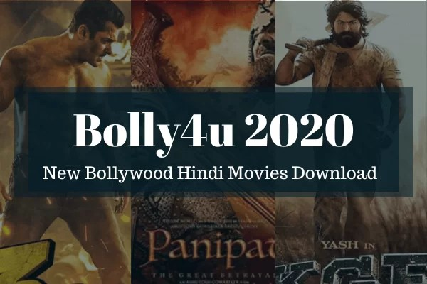 Bolly4u 2020 – New Bollywood Hindi Movies Download, Best Hollywood HD Movie Download