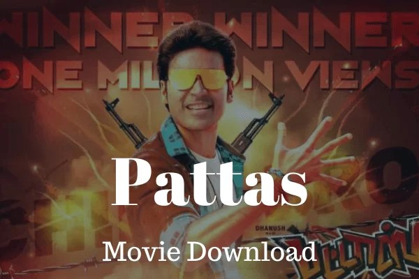 Pattas Movie Download