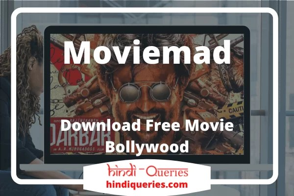 Moviemad 2020 – Download Free Movie Bollywood, Hollywood Dubbed Movies Download & HD Movies Download Free