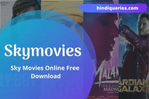 Skymovies 2020 – Sky Movies Online Free Download, Sky Movies HD Download & Download New Movies for Free