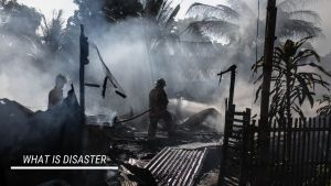 Read more about the article What is Disaster Management, Meaning, Definition, Act and policy
