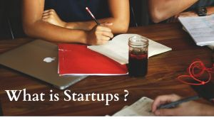 Read more about the article What is Startup, Meaning, Definition, Issue of Startups, Stage of Startups
