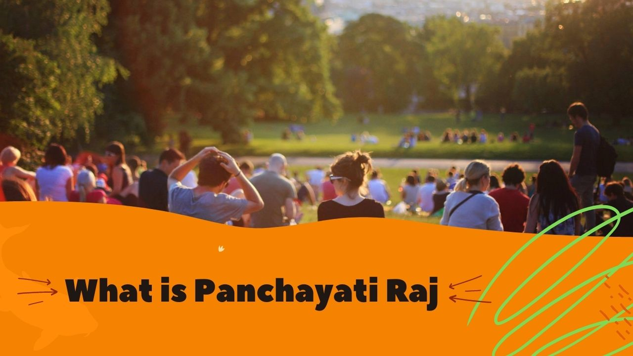 Read more about the article What is Panchayati Raj, Meaning, Definition, History, Scheme