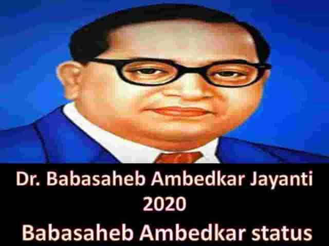 Babasaheb Ambedkar status - Dr. Babasaheb Ambedkar Jayanti 2020 || Babasaheb Ambedkar status