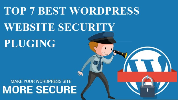WordPress Website को Protect रखने के लिए Top 8 Best WordPress Security Plugin
