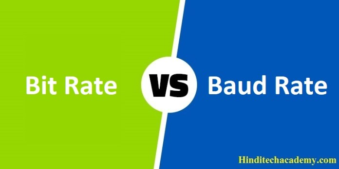 Difference Between Bit Rate and Baud Rate in Hindi