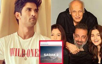 सुशांत सिंह राजपूत के परिजनों ने फिल्म 'सड़क 2' के लिए कही बड़ी बात, फिल्म को बताया नेपोटिस्टिक
