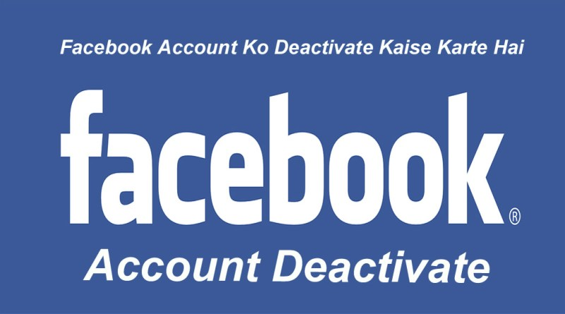 Facebook Account Deactivate