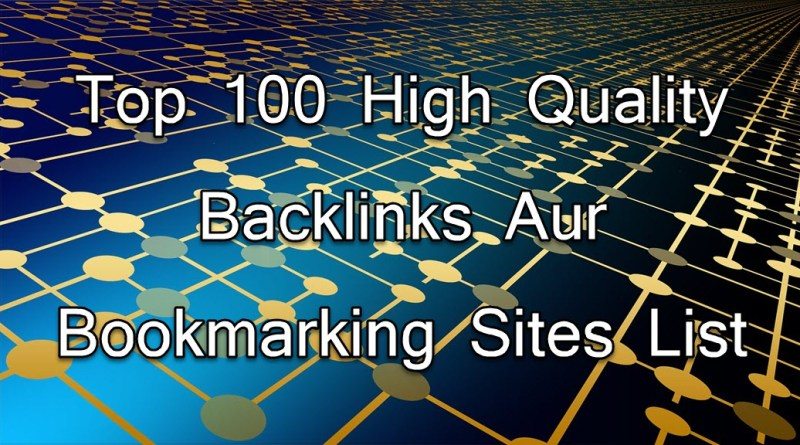 High Quality Backlinks Aur Bookmarking Sites