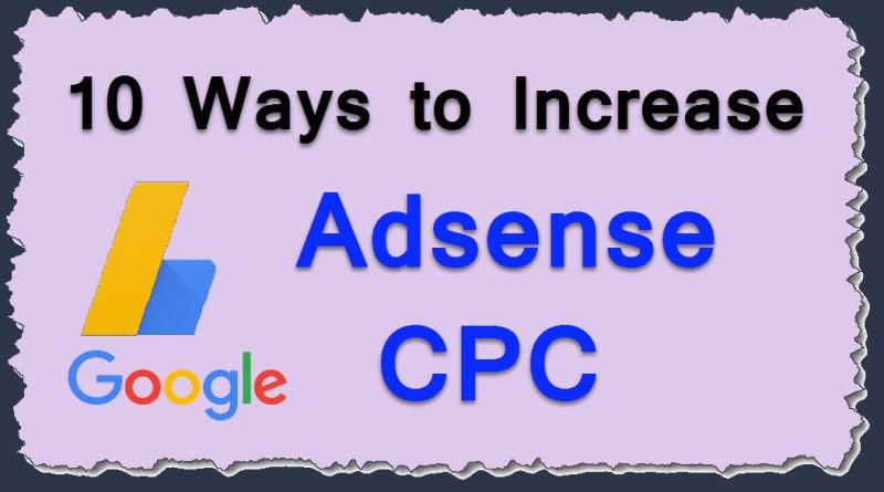 Google Adsense CPC (Cost per Click) Increa