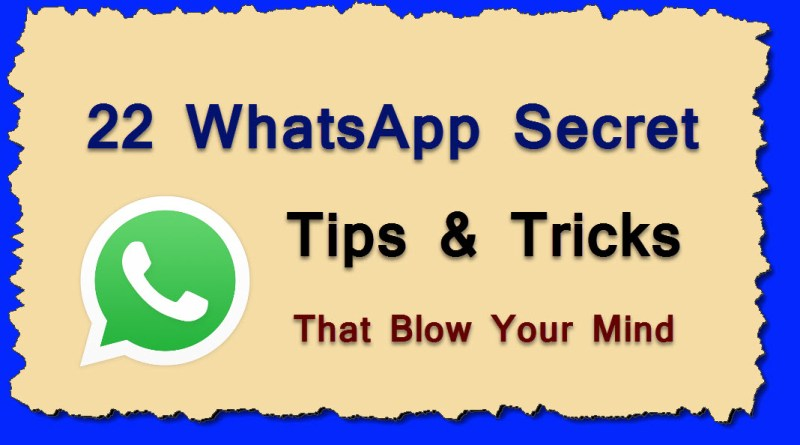Whatsapp Tips & Tricks and Hacks