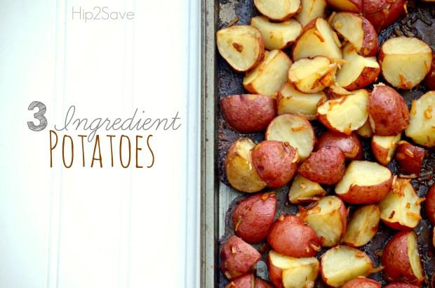 3 Ingedient Potatoes Recipe Hip2Save