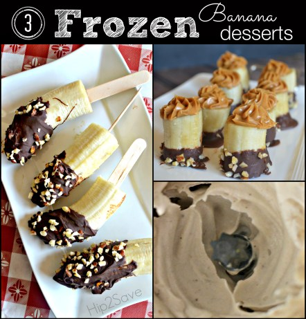 3 Frozen Banana Desserts Hip2Save