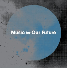 Music For Our Future