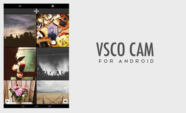 VSCO Cam Android