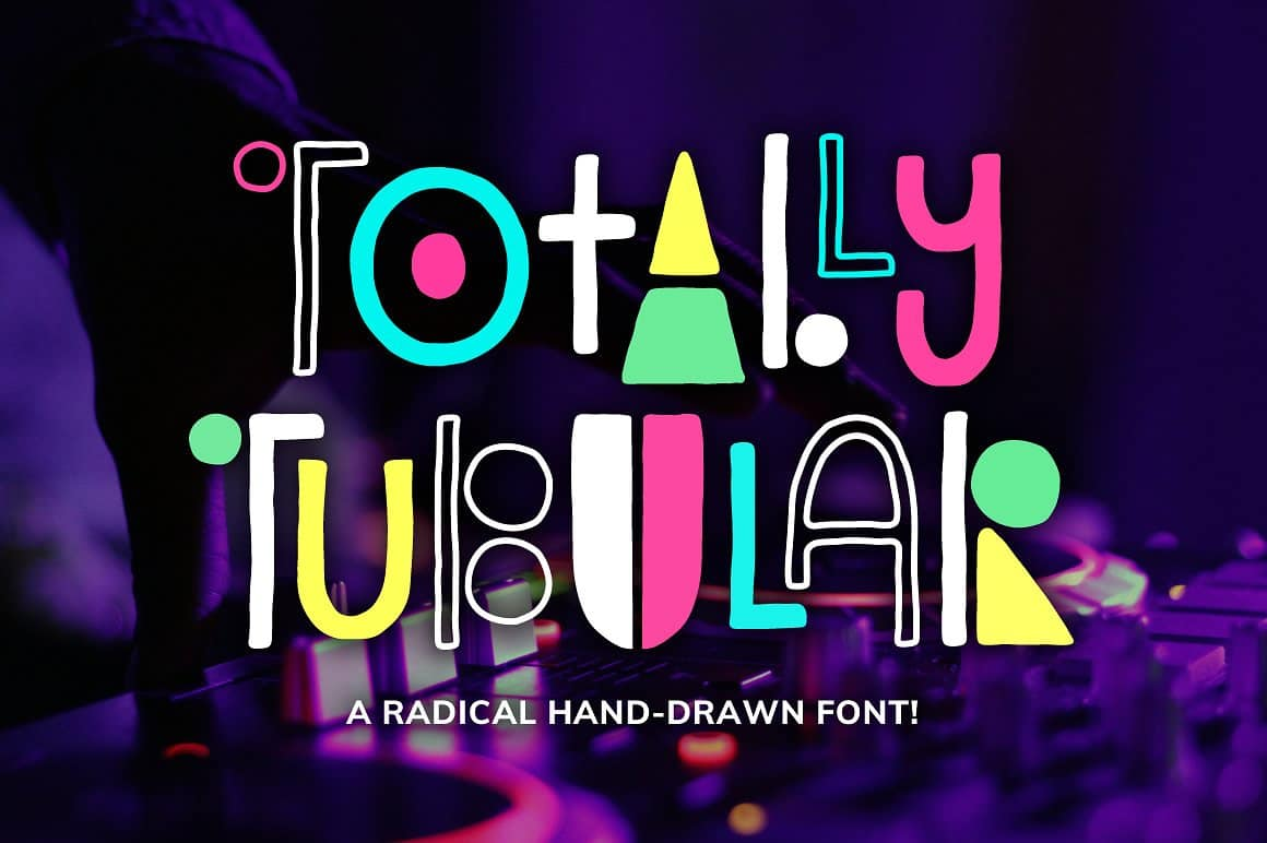 Totally Tubular Font by Denise Chandler