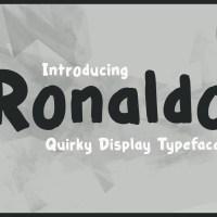 Ronaldo - Quirky & Playful Typeface