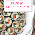 How to Make Kimbap - Korean Sushi