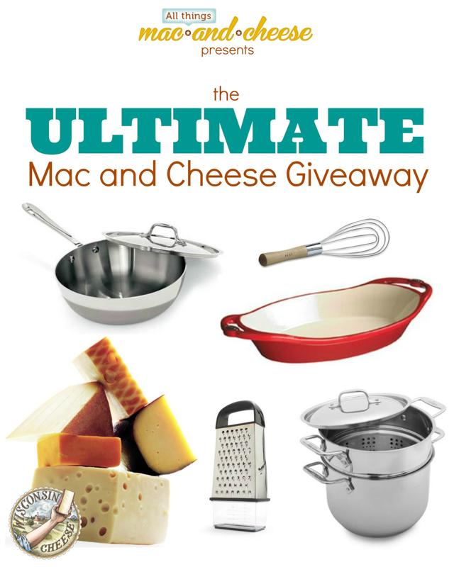 The Ultimate Mac and Cheese Giveaway