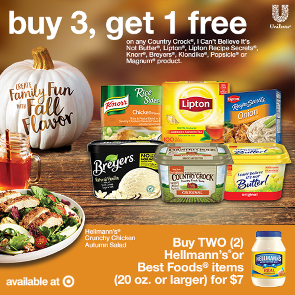 "o ""Buy 3, Get 1 Free on select Unilever food and ice cream brands at Target* (*brands listed below)"" o ""Buy 2 Hellmann's or Best Foods items for $7"""