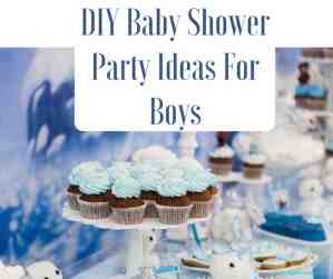 DIY Baby Shower party Ideas for Boys