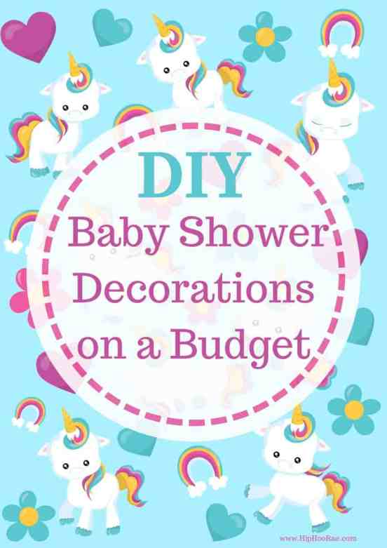 Diy Baby Shower Decorations On A Budget Hip Hoo Rae