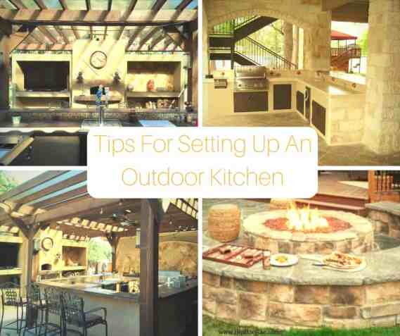 Tips For Setting Up An Outdoor Kitchen