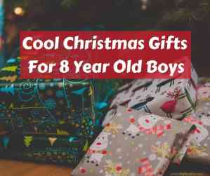 Really Cool Christmas Gifts for 8 year Old Boys
